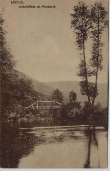 AK Wittlich Lieserbrücke aus Holz am Mundwald 1910 RAR