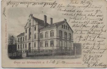 AK Gruss aus Weißenfels an der Saale Präparanden-Anstalt 1900