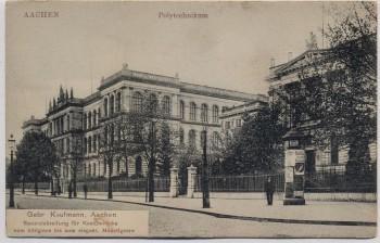 AK Aachen Polytechnikum mit Litfaßsäule 1910
