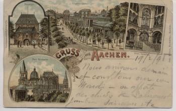 AK Litho Gruss aus Aachen Pontthor Dom Elisenbrunnen 1898