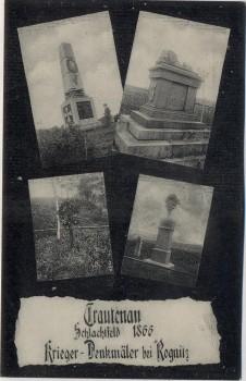 AK Trautenau Trutnov Krieger-Denkmäler bei Rognitz Schlachtfeld 1866 Böhmen Tschechien 1910