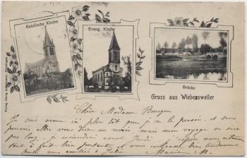 AK Gruss aus Wiebersweiler Vibersviller Brücke und Kirchen Moselle Lothringen Frankreich 1904 RAR
