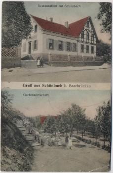 AK Gruß aus Schönbach b. Saarbrücken Halberg Restauration und Gartenwirtschaft 1910 RAR