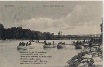 AK Ingolstadt Pioniere beim Brückenbau Feldpost 1915