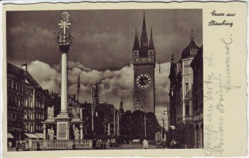AK Gruss aus Straubing Dreifaltigkeitssäule und Stadtturm 1940