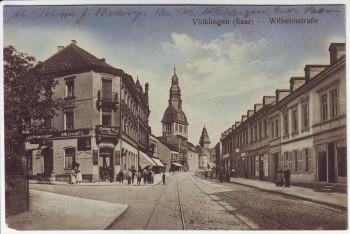 AK Völklingen Wilhelmstraße Münchener Kind'l Saarland Feldpost 1915