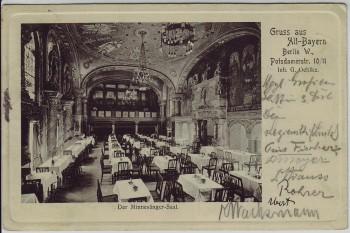 AK Berlin Tiergarten Gruss aus Alt-Bayern Potsdamerstraße 10 Der Minnesänger-Saal 1909