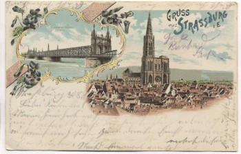 Litho Gruss aus Strassburg Elsass Ortsansicht mit Eisenbahnbrücke Bas-Rhin Frankreich 1900