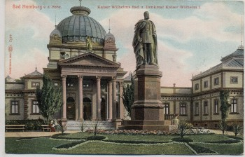 AK Bad Homburg vor der Höhe Kaisers Wilhelms Bad u. Denkmal Kaiser Wilhelm I. 1910