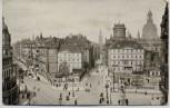 VERKAUFT !!!   AK Dresden Pirnaischer Platz mit König Johann-Straße 1913