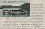 AK Isola Bella Lago Maggiore Hotel du Dauphin Stresa Piemont Italien 1900