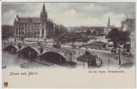 AK Gruss aus Berlin Mitte An der Spree Waisenbrücke 1910
