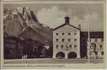 AK Garmisch-Partenkirchen Rathaus mit Waxenstein und Zugspitze 1930