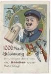 AK 1000 Mark Belohnung alter Knochen Soldat mit Bierkrug Waffen Soldatenkarte 1910