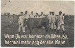 AK Soldaten mit Ochse Spruch Reserve Soldatenkarte 1909