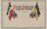 Präge-AK In der Eintracht liegt die Macht Fahnen Wappen Österreich 1. WK 1914