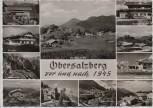 AK Mehrbild Obersalzberg vor und nach 1945 b. Berchtesgaden